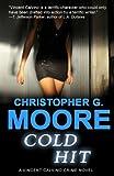 Cold Hit: Vincent Calvino Crime Novel