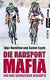 die radsport mafia und ihre schmutzigen gesch?fte german edition