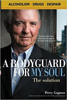 A BODYGUARD FOR MY SOUL: The Solution: Volume 1