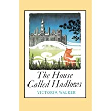 The House Called Hadlows