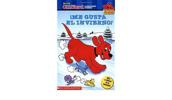 Amazon.com: Me gusta el invierno! (Clifford, el gran perro colorado) (Spanish Edition) (9780439395236): Bob Barkly: Books