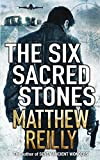 Front cover for the book The Six Sacred Stones by Matthew Reilly