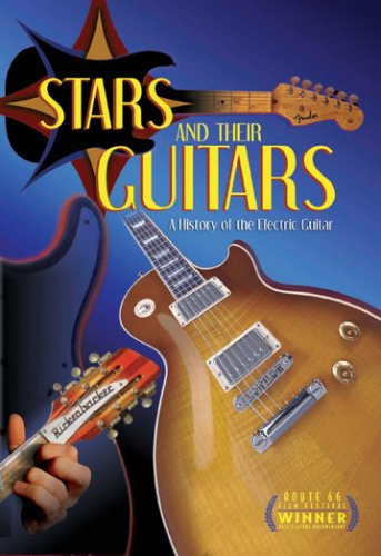 Stars and Their Guitars: A History of the Electric Guitar - Elliot Easton Guitar