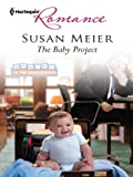 The Baby Project (Babies in the Boardroom Book 1)