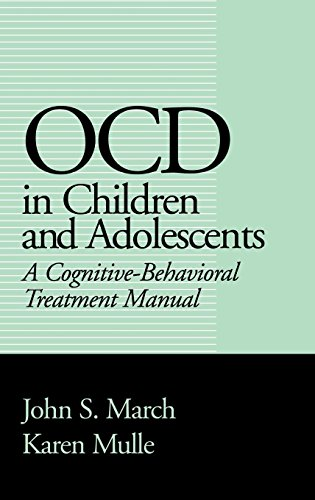 OCD in Children and Adolescents: A Cognitive-Behavioral Treatment Manual