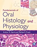 Fundamentals of Oral Histology and Physiology
