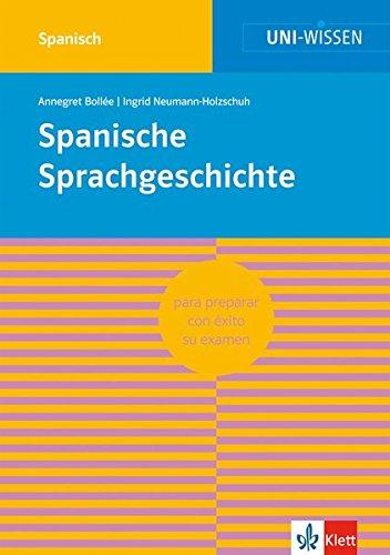 Uni Wissen Spanische Sprachgeschichte: Spanisch, Sicher im Studium