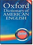 The Oxford Dictionary of American English, Oxford University Press, 0194399494