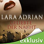 Geliebte der Nacht (Midnight Breed 1) | Lara Adrian