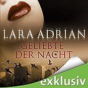 Geliebte der Nacht (Midnight Breed 1) | Lara Adrian