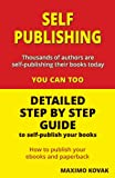 Self-Publishing / Detailed Step by Step Guide, Maximo Kovak, 0957595336