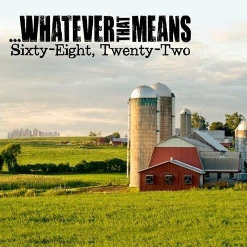 CD : Whatever That Means - Sixty Eight Twenty-two (Asia - Import)