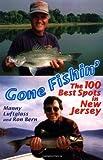 Gone Fishin : The 100 Best Spots in New Jersey
