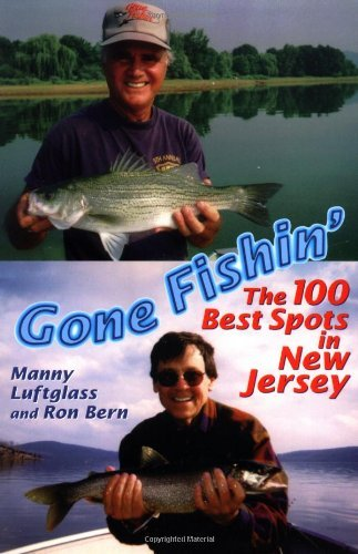 Marine Gone Fishin (Gone Fishin': The 100 Best Spots in New Jersey)