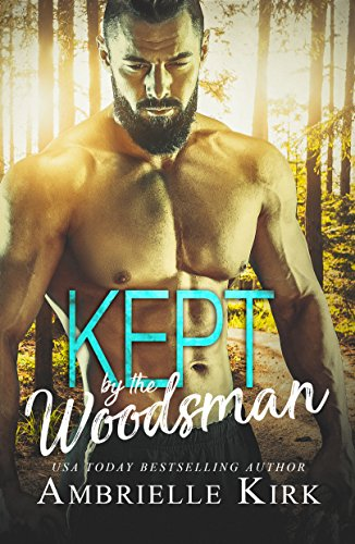 99¢ – Kept by the Woodsman