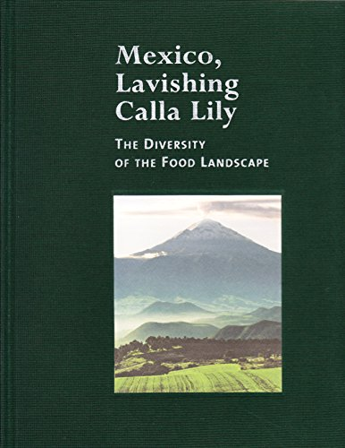 Price comparison product image Mexico,  Lavishing Calla Lilly- The Diversity of the Food Landscape