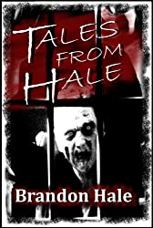 Tales From Hale