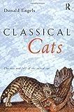 Classical Cats, Donald W. Engels, 0415212510