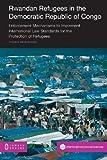 Rwandan Refugees in the Democratic Republic of Congo, Gracieux Mbuzukongira, 1612291945
