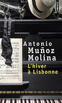 L'hiver à Lisbonne par Muñoz Molina