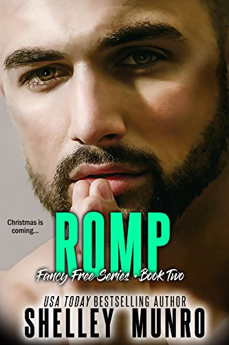 Romp (Fancy Free Book 2) by [Munro, Shelley]
