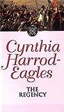 The Regency: The Morland Dynasty, Book 13 by Cynthia Harrod-Eagles (1990-07-26)