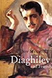 img - for Diaghilev and Friends book / textbook / text book