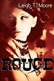 Rouge: A Historic New Orleans Romantic Suspense Novel