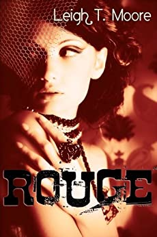 Rouge: A Historic New Orleans Romantic Suspense Novel by [Moore, Leigh Talbert]
