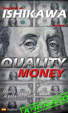 Amazon.com: Diagrama de Ishikawa: Quality Money llevará su empresa al