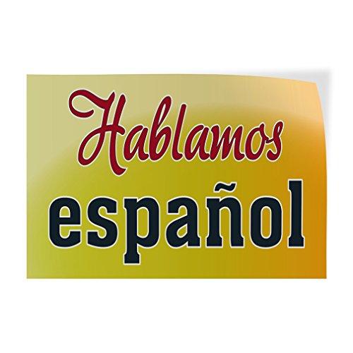 Hablamos Espanol #1 Indoor Store Sign Vinyl Decal Sticker - 9.25inx24in, by Sign Destination