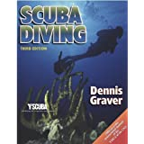 Scuba Diving - 3rd Edition 3rd edition by Graver, Dennis (2003) Paperback