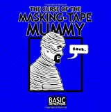 Curse of the Masking Tape Mummy: Basic Instructions