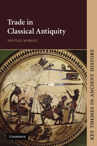 Trade in Classical Antiquity Paperback (Key Themes in Ancient History) por Neville Morley
