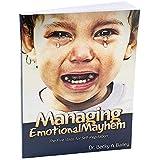 Managing Emotional Mayhem The Five Steps for Self-Regulation