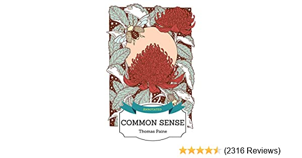 Common Sense (ANNOTATED) - Kindle edition by Thomas Paine. Literature & Fiction Kindle eBooks @ Amazon.com.