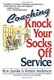 img - for Coaching Knock Your Socks Off Service book / textbook / text book