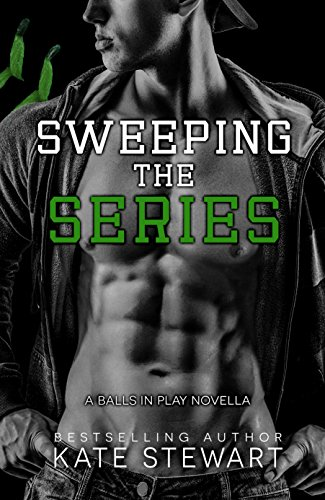 Sweeping the Series (Balls in Play Book 3)