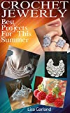 Crochet Jewelry: Best Projects For This Summer!