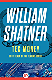 Tek Money (The TekWar Series Book 7)
