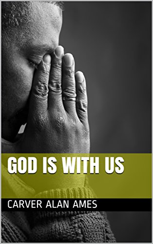 God is with us (Alan Ames Through The Eyes Of Jesus)