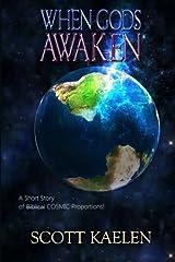 When Gods Awaken Paperback