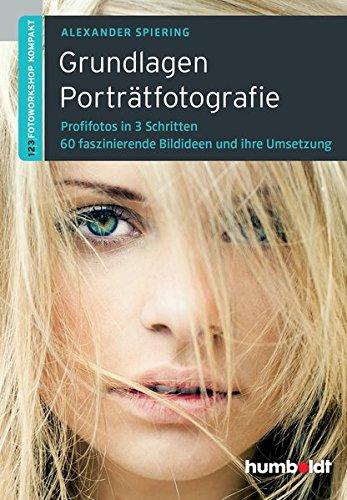Grundlagen Porträtfotografie, 2. A. (humboldt - Freizeit & Hobby)
