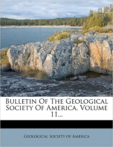 Book Bulletin Of The Geological Society Of America, Volume 11...