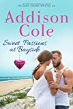 Sweet Passions at Bayside (Sweet with Heat: Bayside Summers Book 2)