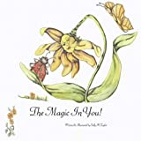 The Magic in You!, Sally H. Taylor, 1432703242