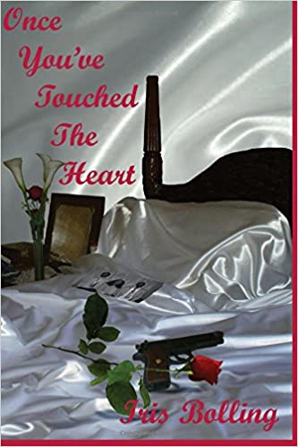 Once Youve Touched The Heart (The Heart Series) (Volume 1)