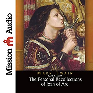 Personal Recollections of Joan of Arc Audiobook