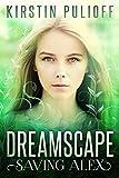 Dreamscape: Saving Alex