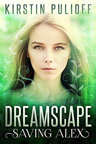 Dreamscape: Saving Alex by Kirstin Pulioff ebook deal